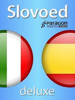 Slovoed Deluxe Italian-Spanish dictionary (Slovoed dictionaries) (Italian Edition)