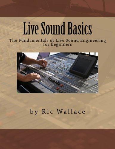 Live Sound Basics: Volume 1