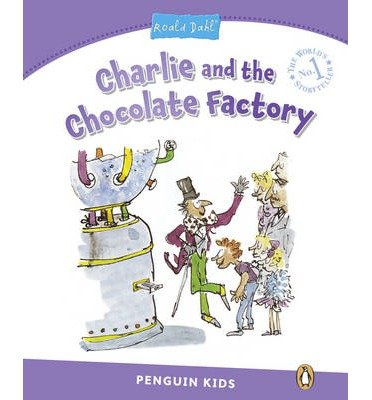 [(Penguin Kids 5 Charlie and the Chocolate Factory (Dahl) Reader)] [Author: Melanie Williams] published on (September, 2014)