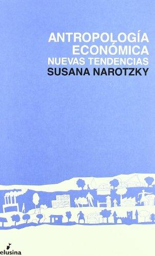 Antropología económica : nuevas tendencias