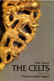 The Celts (Ancient Peoples and Places) by T.G.E. Powell (1980-02-11)