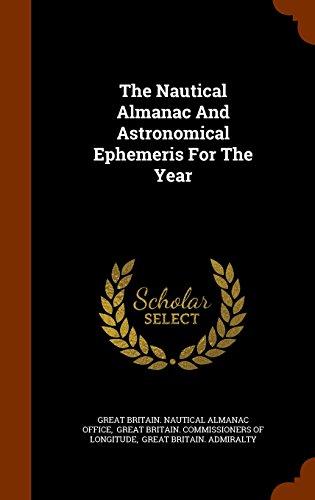 The Nautical Almanac And Astronomical Ephemeris For The Year