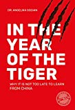 In the Year of the Tiger: Why it is not too late to learn from China - Dr. Angelika Sodian