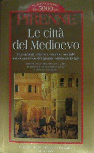 Le citt del Medioevo