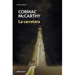 La carretera (CONTEMPORANEA) Premio Pulitzer 2007