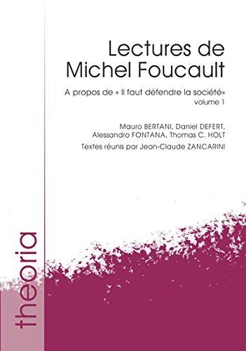 Lectures de Michel Foucault. Volume 1:  propos de  Il faut dfendre la socit