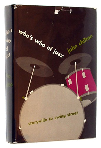 Who's Who of Jazz! Storyville to Swing Street. Foreword by Johnny Simmen
