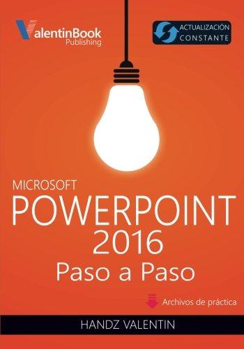 PowerPoint 2016 Paso a Paso: Actualización Constante por Handz Valentin