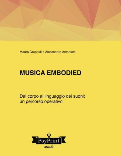 Musica embodied: Dal corpo al linguaggio dei suoni: un percorso operativo
