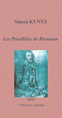 Les parallèles de Riemann