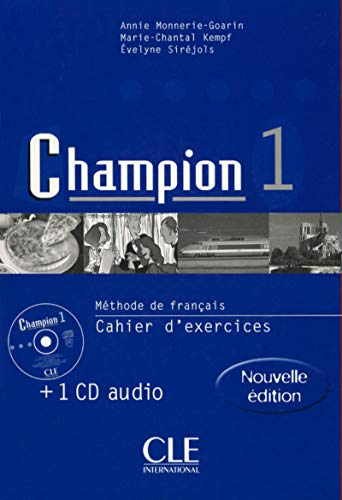 Champion 1 : Méthode de français : Cahier d'exercices (+ 1 CD audio)
