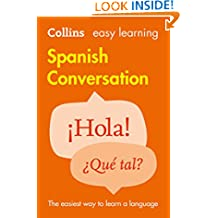 Easy Learning Spanish Conversation (Collins Easy Learning Spanish) (Spanish Edition)