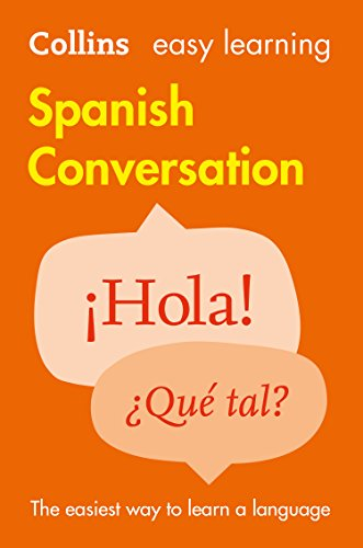 Easy Learning Spanish Conversation (Collins Easy Learning Spanish) por Collins Dictionaries