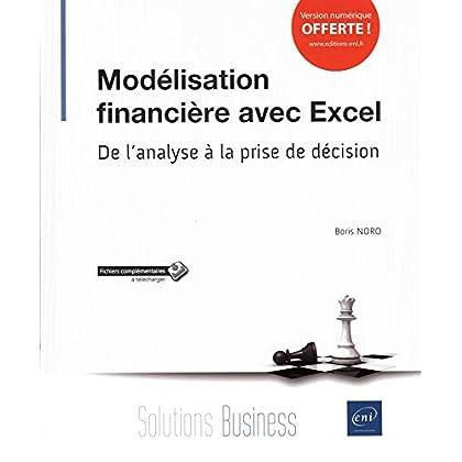 Modélisation financière avec Excel - De l'analyse à la prise de décision
