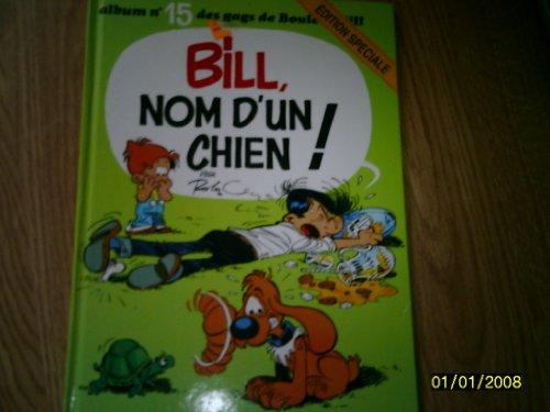 Boule et Bill, tome 15 : Nom d'un chien par Jean Roba