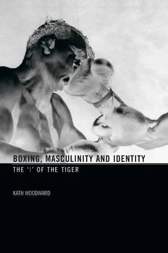 Boxing, Masculinity and Identity