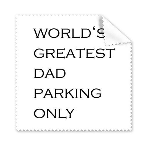 OIBHFO Home Das größte Zitat des Vaters der Welt Festival-Zitat-Glas-Tuch-Putztuch-Geschenk-Telefon-Bildschirm-Reiniger