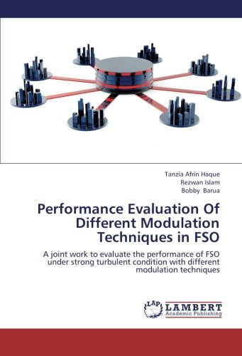 performance-evaluation-of-different-modulation-techniques-in-fso-a-joint-work-to-evaluate-the-perfor