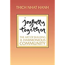 Joyfully Together: The Art of Building a Harmonious Community (English Edition)