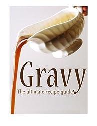 Gravy :The Ultimate Recipe Guide by Danielle Caples (2013-11-27)