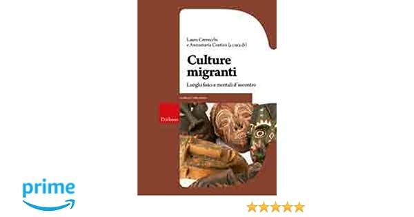 Culture migranti luoghi fisici e mentali d incontro [PUNIQRANDLINE-(au-dating-names.txt) 22