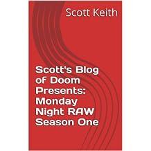 Scott's Blog of Doom Presents: Monday Night RAW Season One