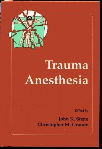 Trauma Anesthesia by Christopher M. Grande (1991-01-01)