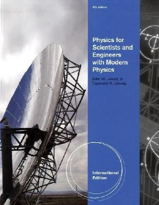 Physics for Scientists and Engineers with Modern Physics, Chapters 1-46, International Edition
