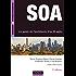 SOA - 3e éd. : Le guide de l'architecte d'un SI agile (Management des systèmes d'information)