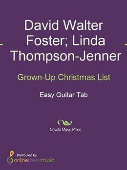 Grown-Up Christmas List eBook: Amy Lee Grant, David Foster, Linda Thompson-Jenner: Amazon.de ...