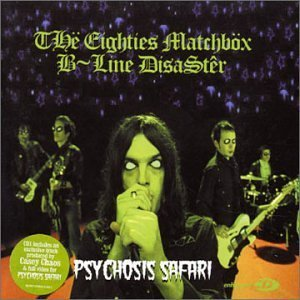 psychosis-safari-cd-1-by-80s-matchbox-beeline-disaster-2003-07-08