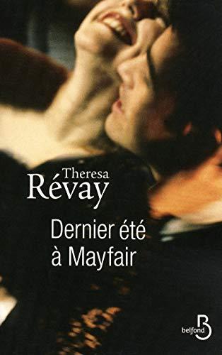 Dernier Eté à Mayfair par Theresa REVAY