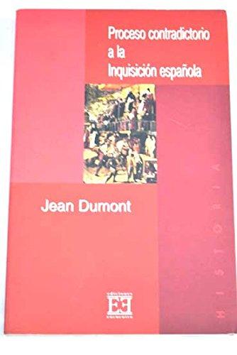 Descargar Libro Proceso contradictorio a la Inquisición española (Ensayo) de Jean Dumont