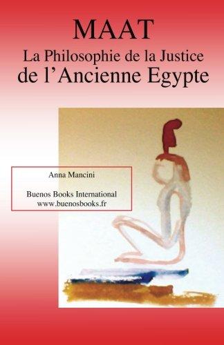 Maat, La Philosophie de la Justice de L'Ancienne Egypte