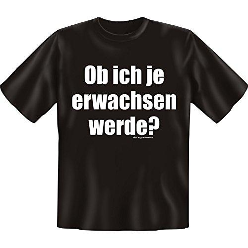 Witziges Fun-shirt - Tshirt als Geschenk mit Minishirt - Schwarz - Ob ich je Erwachsen werde Schwarz