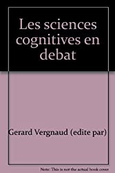 Les sciences cognitives en débat