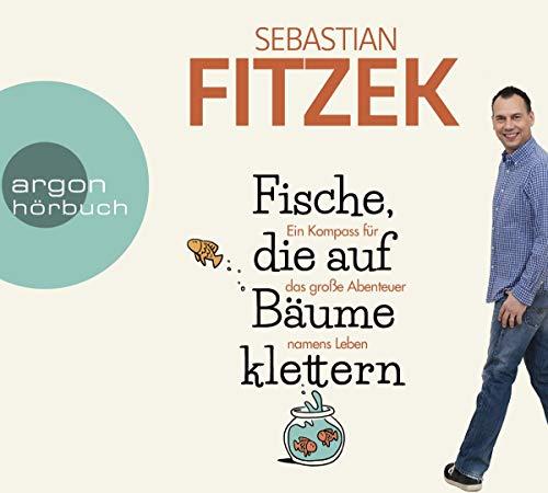 Buchseite und Rezensionen zu 'Fische, die auf Bäume klettern' von Sebastian Fitzek