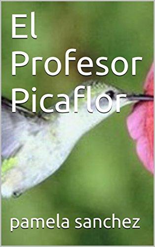 El Profesor Picaflor