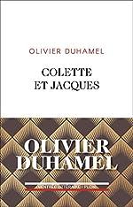 Colette et Jacques de Olivier DUHAMEL