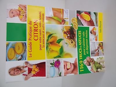 Le Guide Pratique Du Citron Pour Votre Sante Votre Beaute