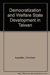 Democratization and Welfare State Development in Taiwan
