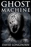 Ghost Machine: Paranormal & Supernatural Horror Story with Scary Ghosts (Mephisto Club Series Book 3) (English Edition)