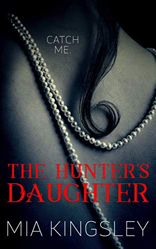The Hunter's Daughter (The Twisted Kingdom 7)
