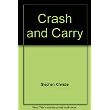 Crash and carry