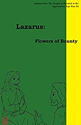 Flowers Of Bounty (Lazarus Book 2)