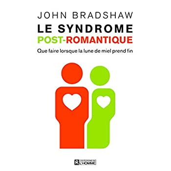 Le syndrome post-romantique