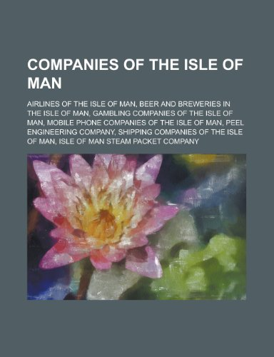 Companies of the Isle of Man: Neovia, Sure, Isle of Man Post, Manx Telecom, Excalibur Almaz, Peel Engineering Company, Conister