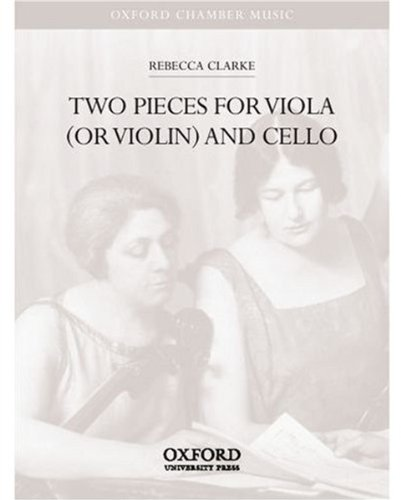 Two Pieces for viola (or violin) and cello (Oxford Chamber Music)