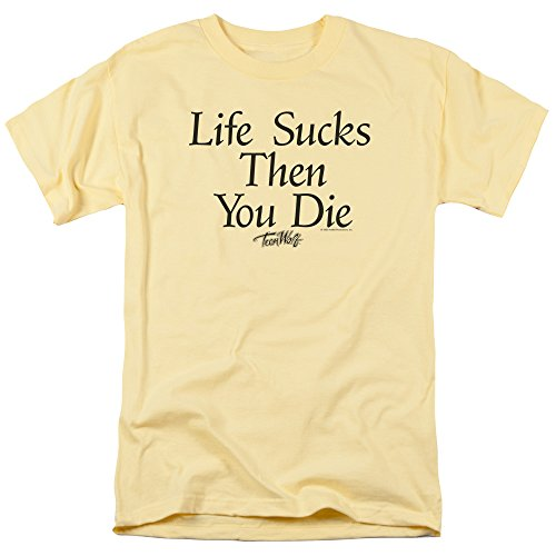 Teen Wolf Classic 1980s Comedy Life Sucks Then You Die Quote Adult T-Shirt Tee