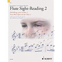 Flute Sight-Reading 2: A fresh approach. Vol. 2. Flöte. (Schott Sight-Reading Series)